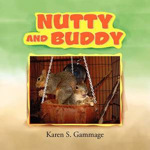 Nutty and Buddy