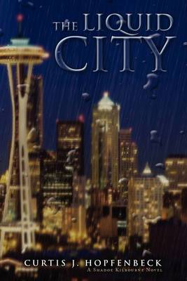 The Liquid City