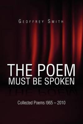 The Poem Must Be Spoken