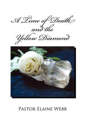 A Time of Death and the Yellow Diamond