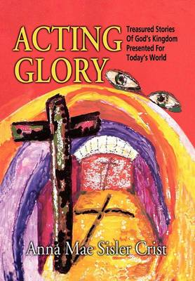 Acting Glory