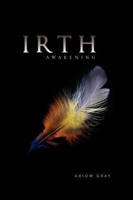 Irth: Awakening