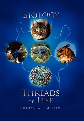 Biology: Threads of Life