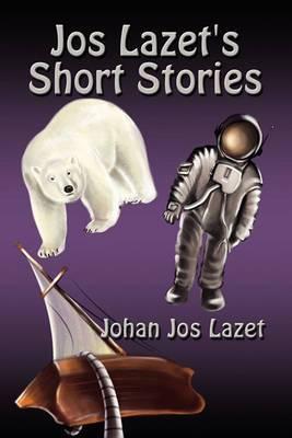 Jos Lazet's Short Stories
