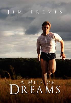 A Mile of Dreams