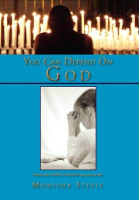You Can Depend on God