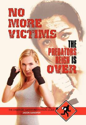 No More Victims the Predators Reign Is Over