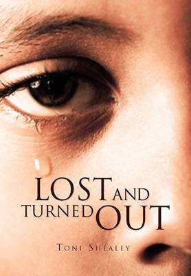Lost and Turned Out