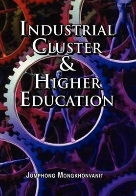 Industrial Cluster & Higher Education