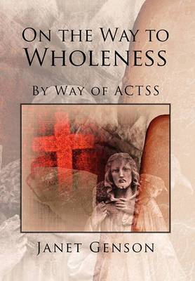 On the Way to Wholeness