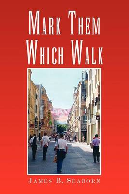 Mark Them Which Walk