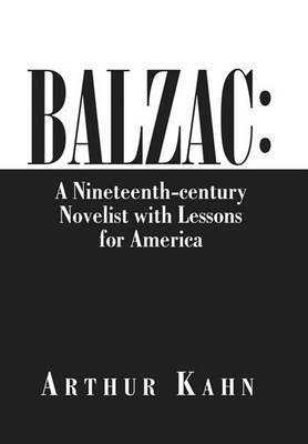 Balzac: A Nineteenth-Century Novelist with Lessons for America
