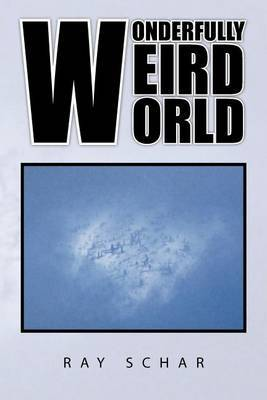 Wonderfully Weird World