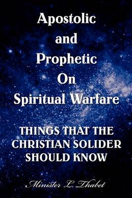 Apostolic and Prophetic on Spiritual Warfare
