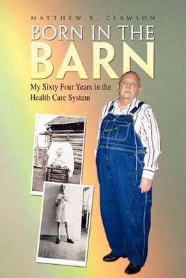 Born in the Barn