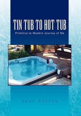 Tin Tub to Hot Tub
