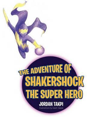 The Adventure of Shakershock the Super Hero