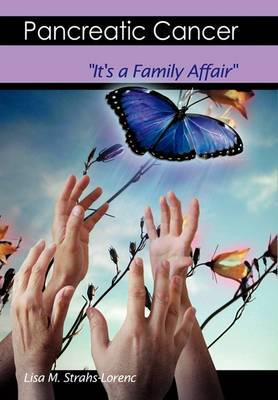 Pancreatic Cancer: It's a Family Affair