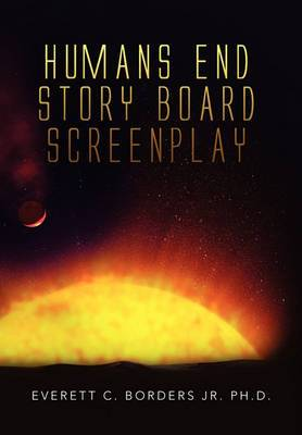 Humans End Story Board Screenplay