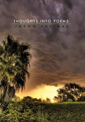 Thoughts Into Poems