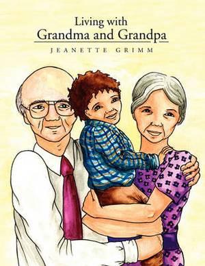 Living with Grandma and Grandpa