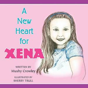 A New Heart for Xena