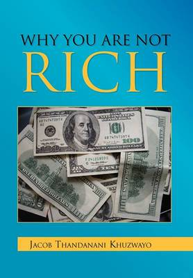 Why You Are Not Rich