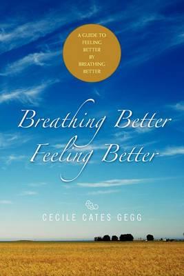 Breathing Better- Feeling Better