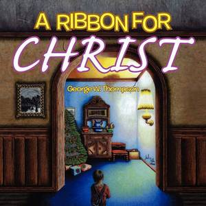 A Ribbon for Christ