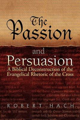 The Passion and Persuasion