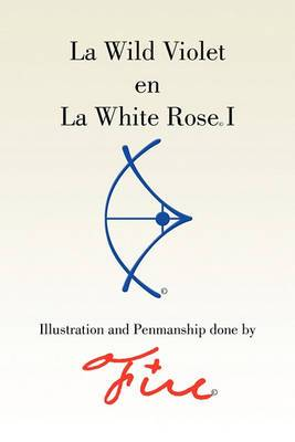 La Wild Violet En La White Rose I