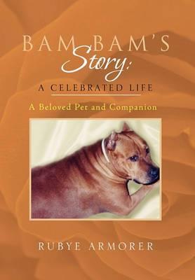 Bam Bam's Story