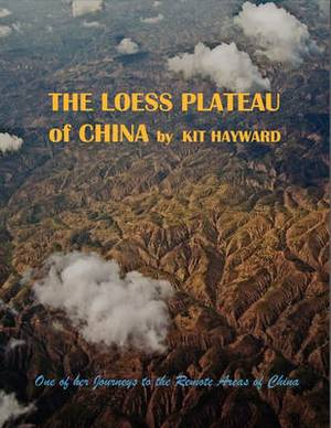 The Loess Plateau of China