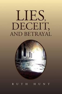 Lies, Deceit, and Betrayal