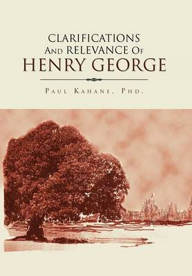 Clarifications and Relevance of Henry George