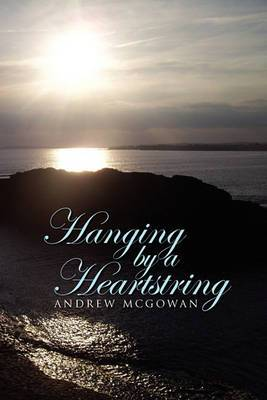 Hanging by a Heartstring