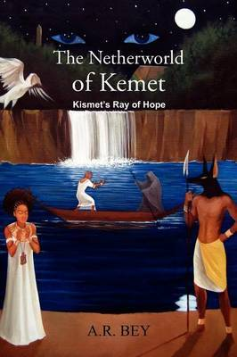 The Netherworld of Kemet: Kismet's Ray of Hope