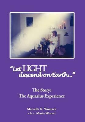 Let Light Descend on Earth