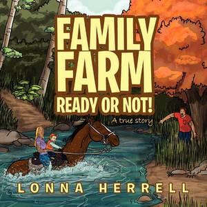 Family Farm Ready or Not!