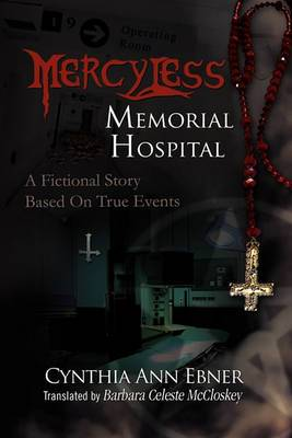 Mercy-Less Memorial Hospital