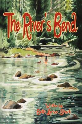 The River's Bend