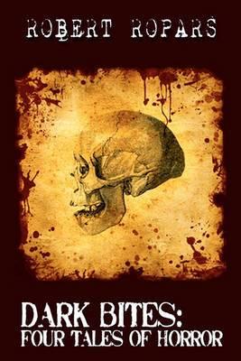 Dark Bites(r): Four Tales of Horror