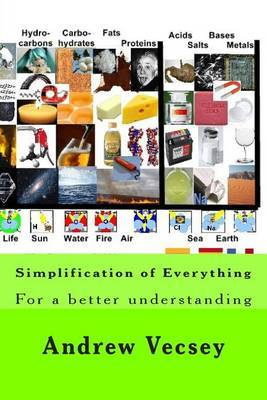 Simplification of Everything: Physics and Chemistry Simplified