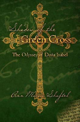 Shadow of the Green Cross: The Odyssey of Dona Isabel