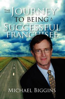 The Journey to Being a Successful Franchisee