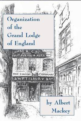 Organization of the Grand Lodge of England