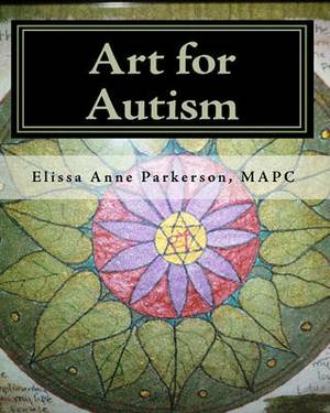 Art for Autism: Enhancing the Lives of Children
