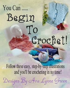 You Can ... Begin to Crochet!