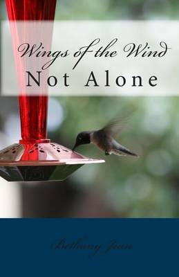 Wings of the Wind: Not Alone