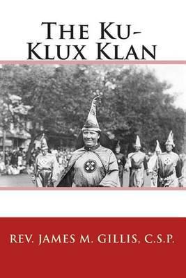 The Ku-Klux Klan